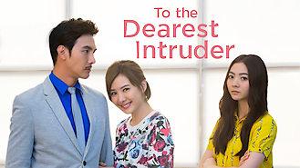 To the Dearest Intruder (2015) on Netflix in South Korea