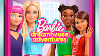 Barbie Dreamhouse Adventures: Season 3